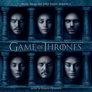 Game of Thrones: Season 6  (music From the Hbo' Series)