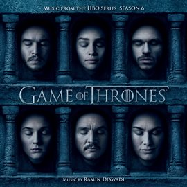 Game of Thrones: Music From the HBO Series Season 6