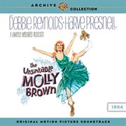 The Unsinkable Molly Brown: Original Motion Picture Soundtrack