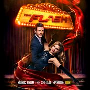 The Flash &#x2013%x; Music From the Special Episode: Duet