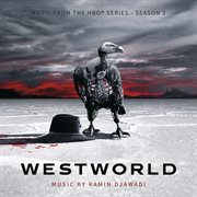Westworld : Season 2 (music From the Hbo' Series)
