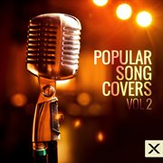Popular Song Covers - Vol. 2