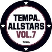 Tempa Allstars, Vol. 7