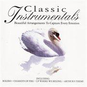 Classic instrumentals - beautiful arrangements to capture every emotion