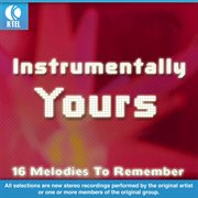 Instrumentally yours - 16 melodies to remember cover image