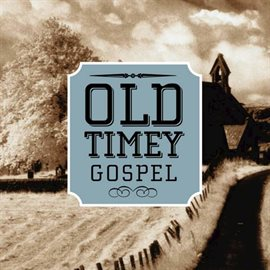 Cover image for Old Timey Gospel