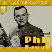 Country Great Phil Baugh