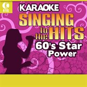 Karaoke: 60's star power - singing to the hits cover image