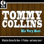 Tommy Collins - His Very Best
