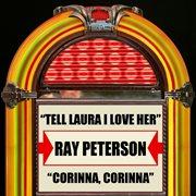 Tell Laura I Love Her / Corinna, Corinna