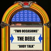 Two Occasions / Body Talk