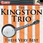 The Kingston Trio - Their Very Best