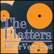 The Platters - Their Very Best