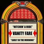Hitchin' A Ride / Early in the Morning