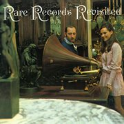 Rare Records Revisited