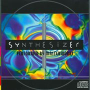 Synthesizer - 10 Electronic Classical Moods