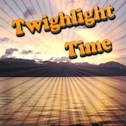 Twighlight Time