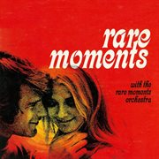 Rare Moments