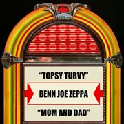 Topsy Turvy / Mom and Dad