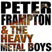 Peter Frampton & the Heavy Metal Boys