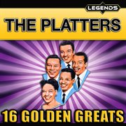The Platters - 16 Golden Greats