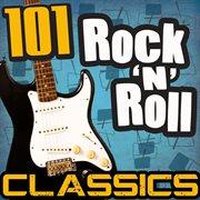 101 rock 'n' roll classics cover image