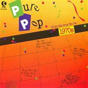 Pure Pop - 16 Hot Hits From the 70's