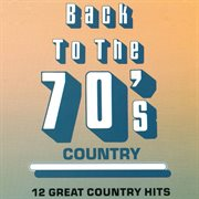 Back to the 70's Country