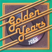 Golden Years - 1958