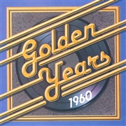 Golden Years - 1960