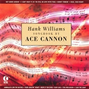 Hank Williams Songbook by Ace Cannon
