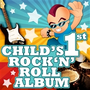 Child's 1st Rock 'n' Roll Album