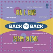Back to Back - Ben E. King & Percy Sledge