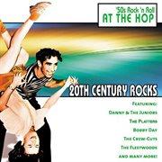 20th Century Rocks