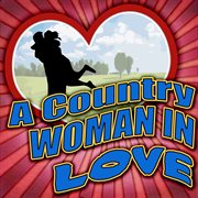 A Country Woman in Love