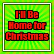 I'll be home for christmas cover image