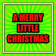 A Merry Little Christmas - Ballroom Dance Orchestra