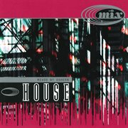 In the Mix - House