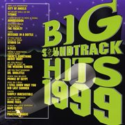 Big soundtrack hits 1999 cover image