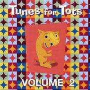 Tunes for Tots - Vol. 2
