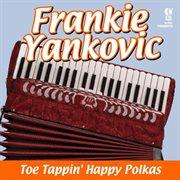 Toe Tappin' Happy Polkas