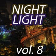 Night Light, Vol. 8