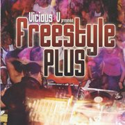 Vicious V Presents Freestyle Plus