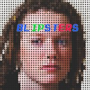 Blipsters