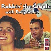 Robbin' the Cradle