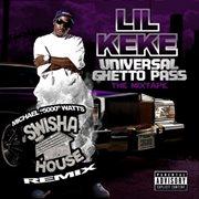 Swishahouse Remix: Universal Ghetto Pass