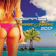 Summer Anthems 2017