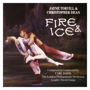 Fire & ice - jayne torvill & christopher dean cover image