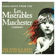 Les Misřables: Highlights (manchester Cast) - Ep