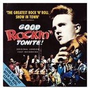 Good Rockin' Tonite! - Original London Cast Recording